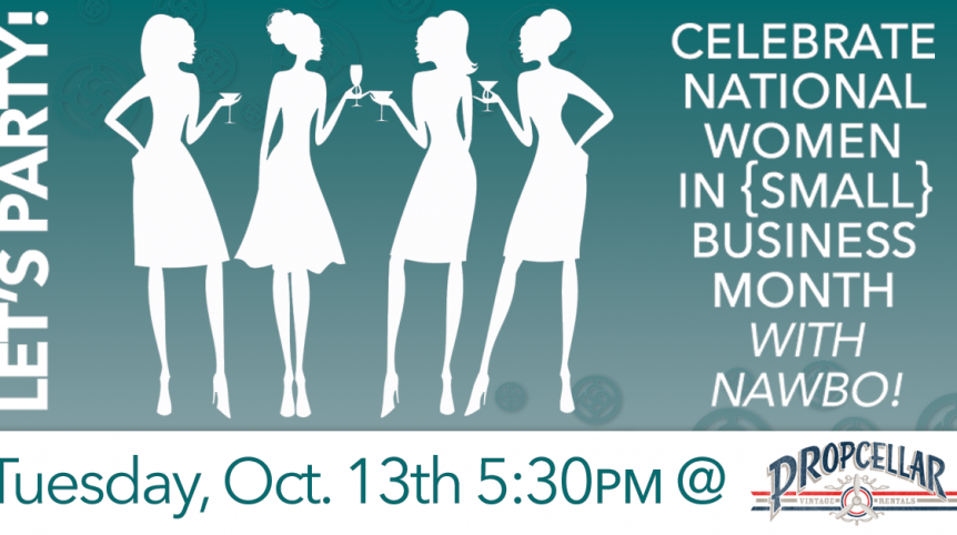 Celebrate National Women In {Small} Business Month with NAWBO!
